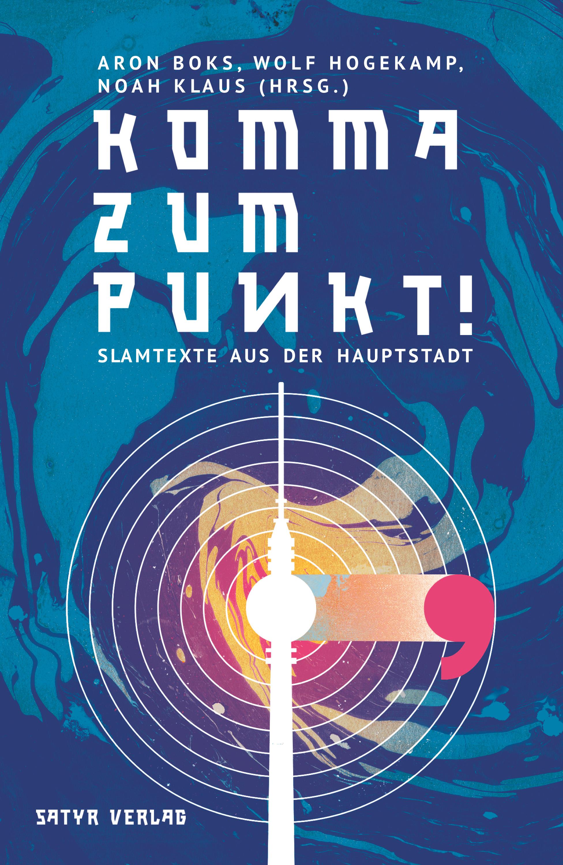 25 Jahre Poetry Slam In Berlin 46 Slampoetinnen Uber Das Dicke B
